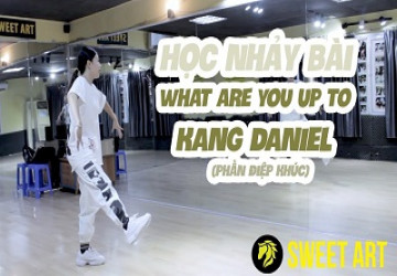 Học Nhảy Bài What Are You Up To – Kang Daniel